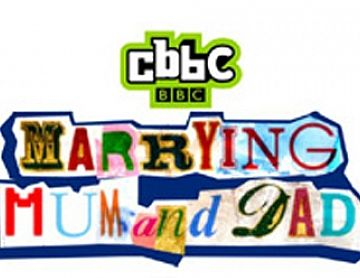 CBBC - Marrying Mum and Dad